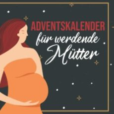 Adventskalender für werdende Mütter
