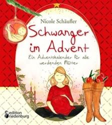 Ein Adventskalender für alle werdenden Mütter