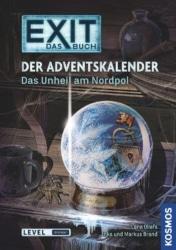 Exit – Das Buch: Das Unheil am Nordpol